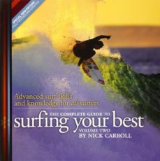 Surfing your best by Nick Carroll